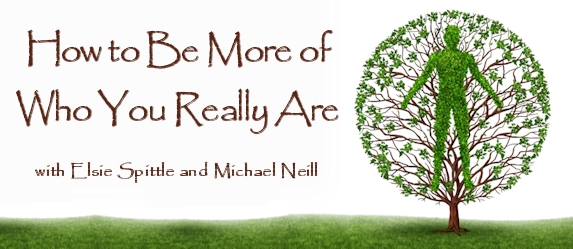 Michael Neill and Elsie Spittle – How to Be More of Who You Really Are